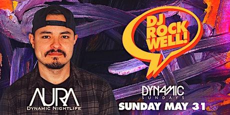 Aura Dynamic Sundays ft. Dj Rockwell |05.31.20| tickets