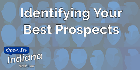 Live Webinar: Identifying Your Best Prospects tickets