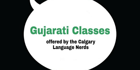 Free Gujarati Classes Online ll Calgary Language Nerds tickets