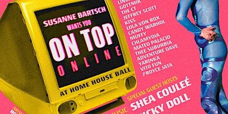 Susanne Bartsch Wants You ON TOP tickets
