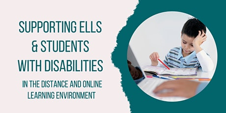 Supporting ELL &  Students with Disabilities in Distance Learning tickets