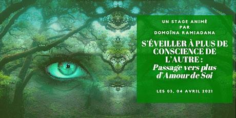 [Stage Pleine Conscience] « S'ÉVEILLER À PLUS DE CONSCIENCE DE L'AUTRE… » tickets