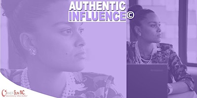 Authentic Influence© for Leaders 4th Run