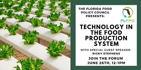 Florida Food Forum: Technology in the Food Production System tickets
