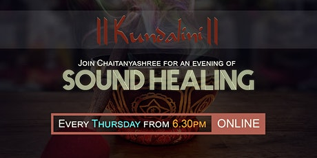Kundalini Sound Healing With Chaitanyashree!! tickets