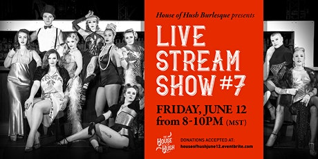 House of Hush Livestream Show #7 tickets