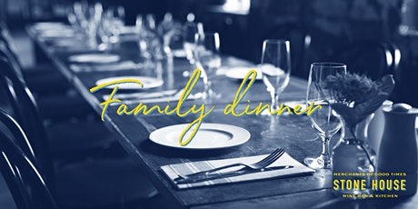 The Stone House family dinner is back! tickets