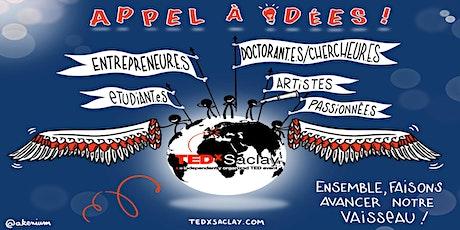 TEDx Saclay 2020 Sélection des candidats de l'appel à idées billets