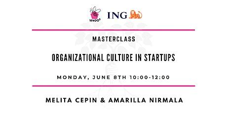 Organizational Culture In Startups - Mini Series Masterclass tickets