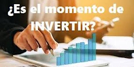 ¿Es un buen momento para INVERTIR EN BOLSA o no? - Taller 001 GRATIS entradas