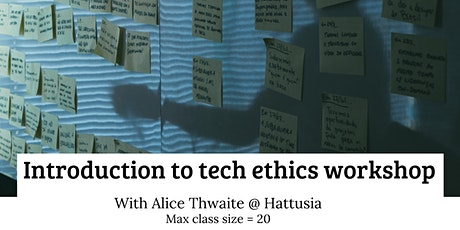 An Introduction to Tech Ethics - Workshop tickets