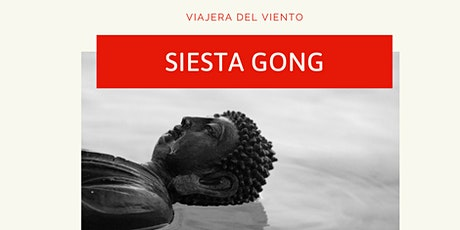 Siesta Gongk entradas