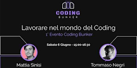 Lavorare nel mondo del Coding biglietti