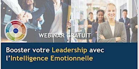 WEBINAR GRATUIT : Booster votre Leadership avec l'Intelligence Emotionnelle billets