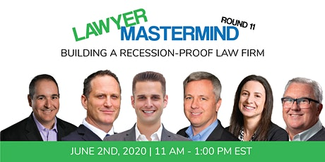 Lawyer Mastermind Webinar (Rd 11): Building A Recession-Proof Law Firm tickets