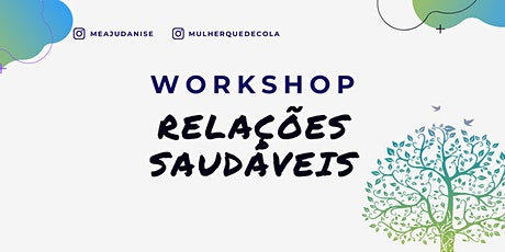 Workshop - Relações Saudáveis bilhetes