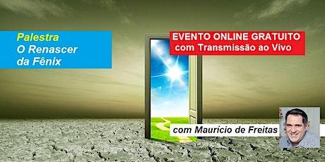 Palestra Online Gratuita O Renascer da Fênix – Maurício de Freitas bilhetes