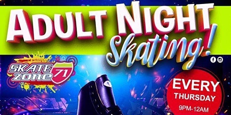 Adult Night Skate Thursday 6/11/2020 tickets