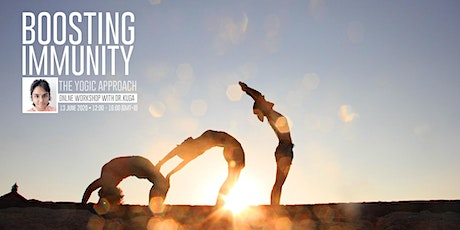 Yoga For Boosting Immunity | Online Workshop with Dr Kuga tickets