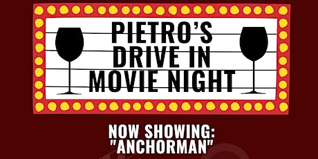 Pietro's Drive In Movie Event: Anchorman tickets