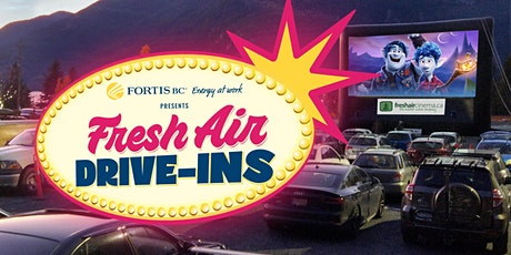 FortisBC presents Fresh Air Drive-Ins! - Cowichan (Jun.05): 'Onward' (2020) tickets