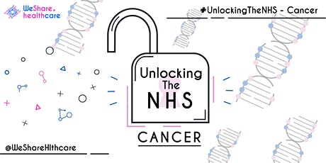 #UnlockingTheNHS - Cancer tickets
