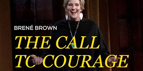 Netflix & Chill Happy Hour—Brene Brown: The Call to Courage tickets