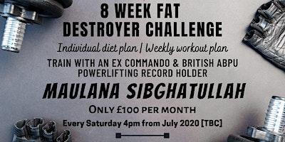 8 Week Fat Destroyer Challenge