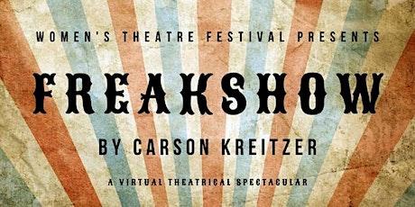 FREAKSHOW by Carson Kreitzer tickets