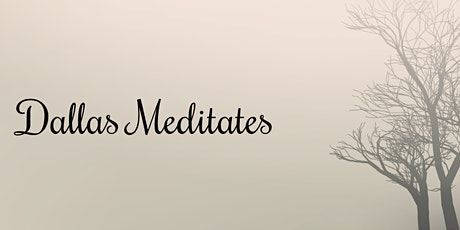 Meditation & Me - A Weekly Exploration of Meditation Practices tickets