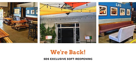 SDS Exclusive Soft Re-Opening at Last Name Brewing tickets