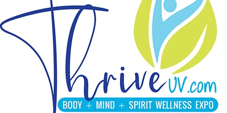 ThriveUV  Body + Mind + Spirit Wellness Expo tickets