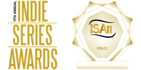 11th Annual Indie Series Awards (Virtual Ceremony) tickets