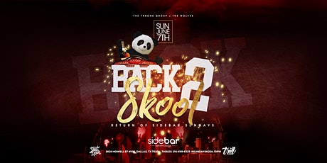 Back 2 Skool - The return of  Sidebar Sundays tickets