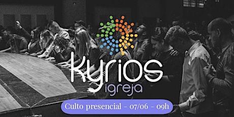 Igreja Kyrios - Culto presencial - 07/06 - 9h ingressos