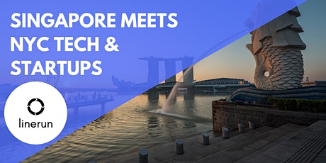 Singapore Meets NYC Tech:  Exploring Future Trends & Opportunities tickets