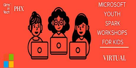 Girls in Tech - Microsoft YouthSpark FREE ONLINE Kids Workshop tickets
