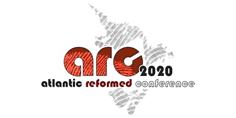 Atlantic Reformed Conference 2020 tickets