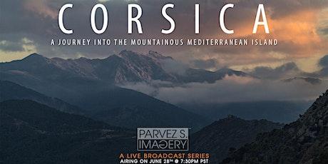 Corsica: A Journey into the Mountainous Mediterranean Island tickets