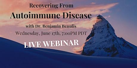 Recovering from Autoimmune Disease Webinar tickets