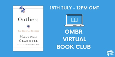 OMBR Virtual Book Club - Outliers by Malcolm Gladwell tickets