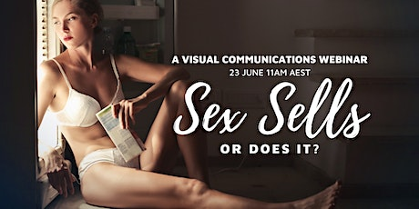 Visual Communications: Sex Sells or Does It? tickets