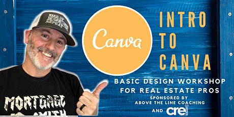 Canva 101: Design in your Real Estate Business tickets