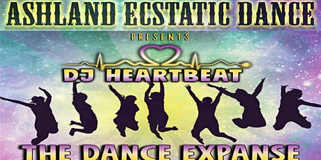The Dance Expanse w/DJ Heartbeat comes to Ashland Ecstatic Dance tickets