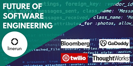 Future of Software Engineering w/Bloomberg, GoDaddy, Twilio & ThoughtworksL tickets