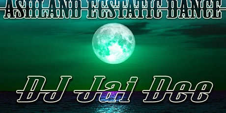 DJ Jai Dee at Ashland Ecstatic Dance Full Moon Friday tickets