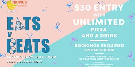 Tropics presents Tropikana Tuesday's: Eats n Beats 6:00 - 8:30pm tickets