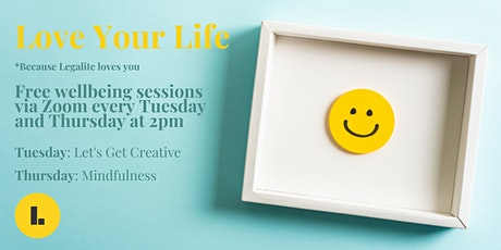 Love Your Life -  Free 15 min Wellness Sessions tickets