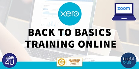 Xero Back to Basics CPD Online Training tickets