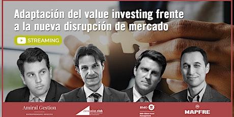 La adaptación del value investing frente a la nueva disrupción de mercado entradas